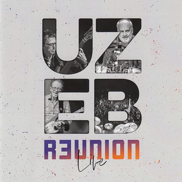 Uzeb Reunion Live